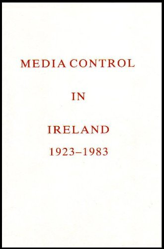 Media Control in Ireland 1923-1983: Woodman Kieran