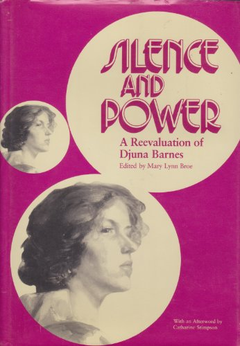 9780809312504: Silence and Power: A Reevaluation of Djuna Barnes