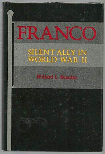 9780809312542: Franco: Silent Ally in World War II