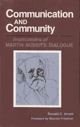 9780809312832: Communication and Community: Implications of Martin Buber's Dialogue