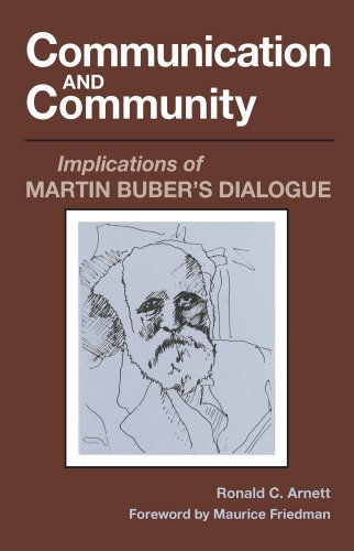 9780809312849: Communication and Community: Implications of Martin Buber's Dialogue