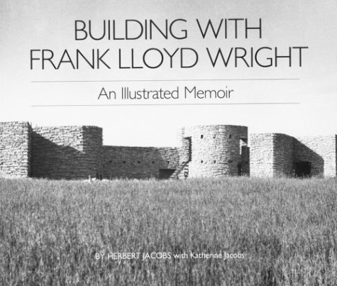 9780809312917: Building With Frank Lloyd Wright