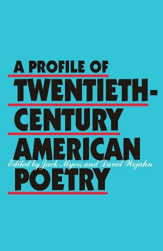 9780809313495: A Profile of Twentieth-Century American Poetry