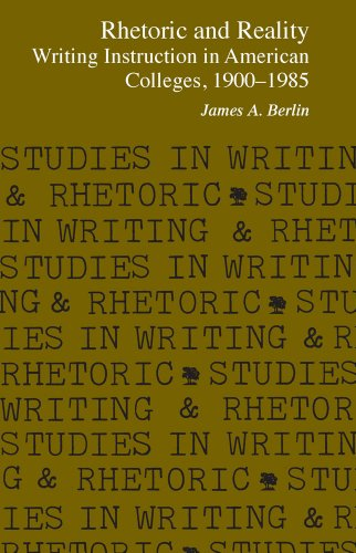 9780809313600: Rhetoric and Reality: Writing Instruction in American Colleges, 1900 - 1985 (Studies in Writing and Rhetoric)