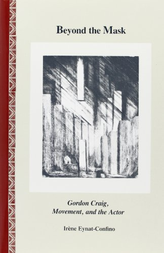 9780809313723: Beyond the Mask: Gordon Craig, Movement, and the Actor