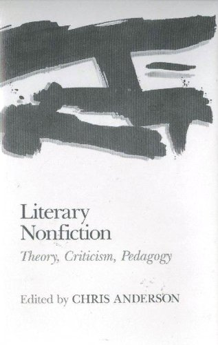 9780809314058: Literary Nonfiction: Theory, Criticism, and Pedagogy