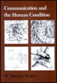 9780809314119: Communication and the Human Condition