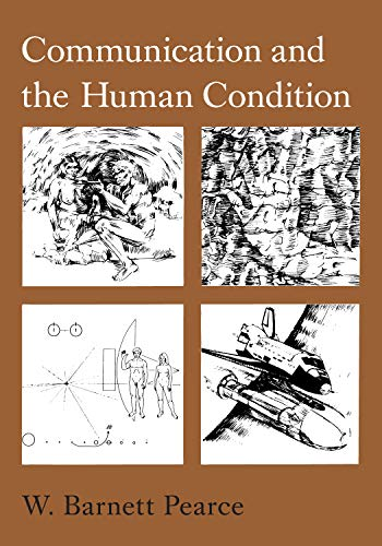9780809314126: Communication and the Human Condition