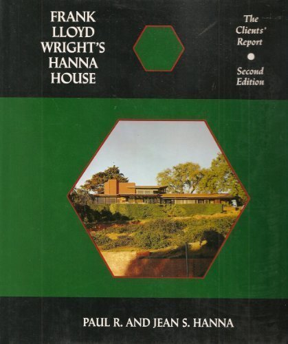 9780809314157: Frank Lloyd Wright's Hanna House, Second Edition: The Clients' Report