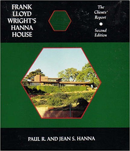 9780809314164: Frank Lloyd Wright's Hanna House, Second Edition: The Clients' Report