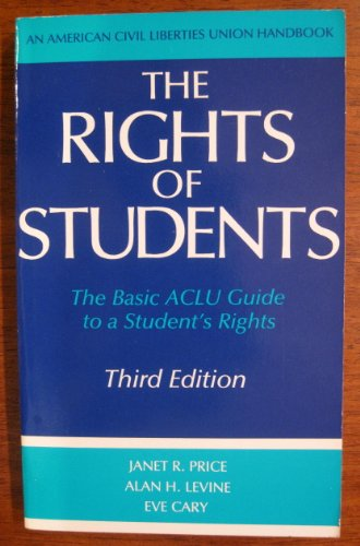 9780809314232: The Rights of Students: The Basic ACLU Guide to a Student's Rights (American Civil Liberties Union Handbook)
