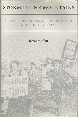 9780809314249: Storm in the Mountains: A Case Study of Censorship, Conflict, and Consciousness