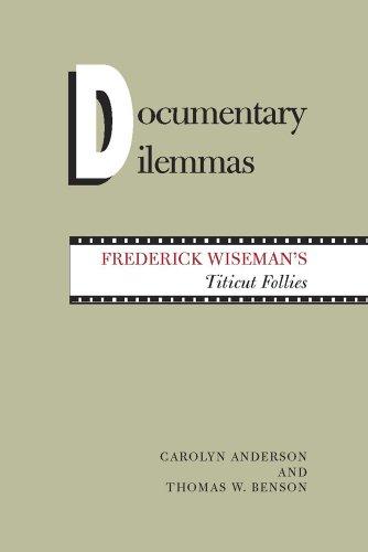9780809315185: Documentary Dilemmas: Frederick Wiseman's Titicut Follies