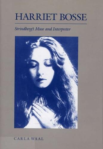 9780809315482: Harriet Bosse: Strindberg's Muse and Interpreter