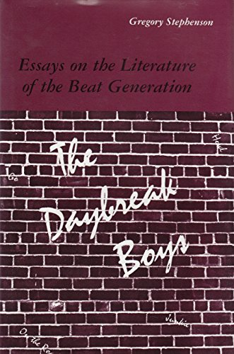 9780809315642: The Daybreak Boys: Essays on the Literature of the Beat Generation