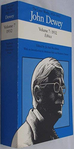 9780809315758: John Dewey: The Later Works, 1925-1953, Vol. 7