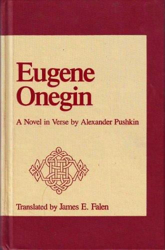 9780809316304: Eugene Onegin: A Novel in Verse by Alexander Pushkin