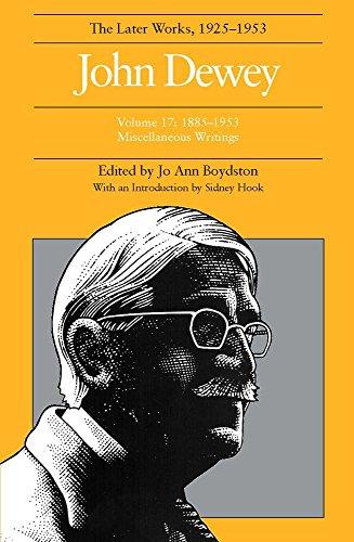 9780809316618: John Dewey: The Later Works, 1925-1953 : 1885-1953, Vol. 17