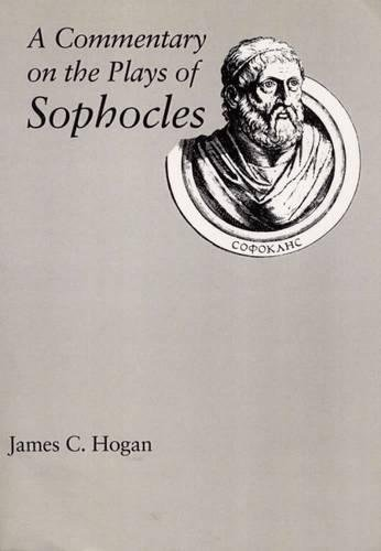 9780809316656: A Commentary on the Plays of Sophocles