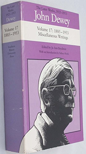 9780809316830: John Dewey: The Later Works, 1885-1953 : Miscellaneous Writings