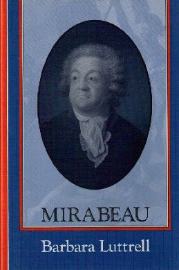 Mirabeau.: Luttrell, Barbara.