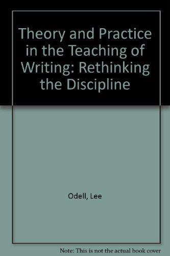 9780809317554: Theory and Practice in the Teaching of Writing: Rethinking the Discipline