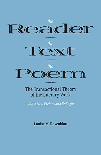 9780809318056: The Reader, the Text, the Poem: The Transactional Theory of the Literary Work
