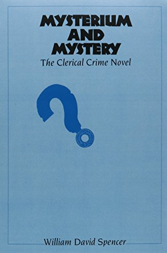 Mysterium and Mystery: The Clerical Crime Novel
