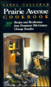 9780809318148: Prairie Avenue Cookbook: Recipes and Recollections from Prominent 19th Century Chicago Families