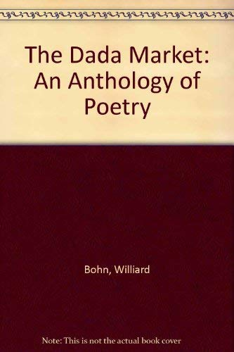 9780809318186: The Dada Market: An Anthology of Poetry
