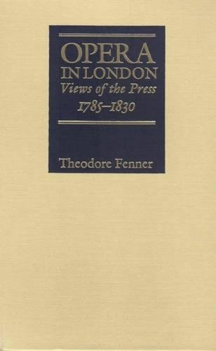 9780809319121: Opera in London: Views of the Press, 1785-1830