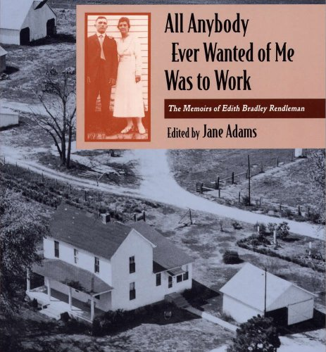 9780809319312: All Anybody Ever Wanted of Me Was to Work: The Memoirs of Edith Bradley Rendleman (Shawnee Books)