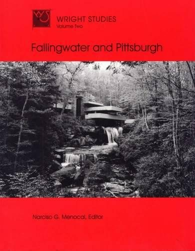 9780809319572: Wright Studies, Volume Two: Fallingwater and Pittsburgh