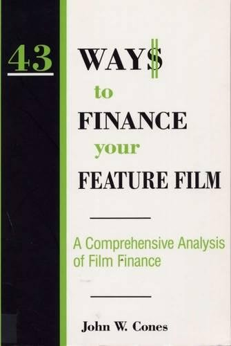 9780809319688: 43 Way$ to Finance Your Feature Film: A Comprehensive Analysis of Film Finance