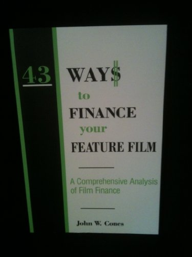 9780809319695: 43 Ways to Finance Your Feature Film: A Comprehensive Analysis of Film