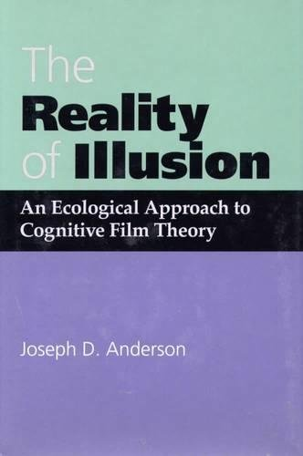 9780809320004: The Reality of Illusion: An Ecological Approach to Cognitive Film Theory