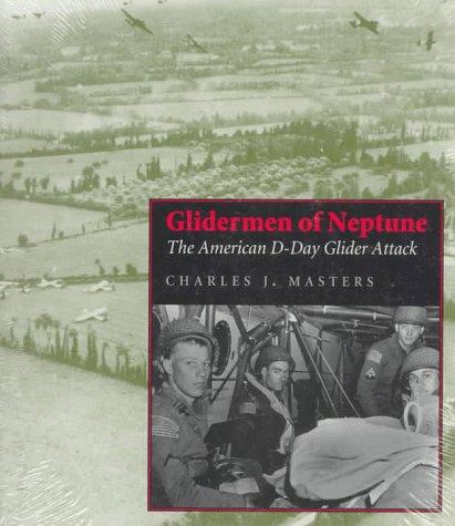 9780809320073: Glidermen of Neptune: The American D-Day Glider Attack
