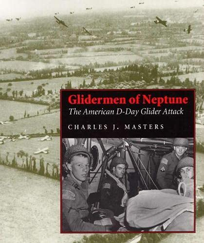 9780809320080: Glidermen of Neptune: The American D-Day Glider Attack