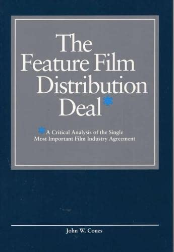 9780809320820: The Feature Film Distribution Deal: A Critical Analysis of the Single Most Important Film Industry Agreement