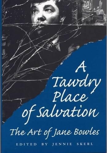 9780809321001: A Tawdry Place of Salvation: The Art of Jane Bowles
