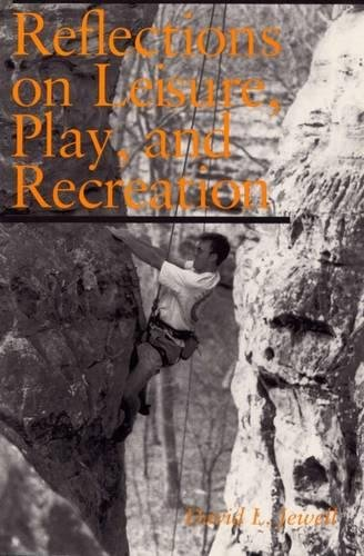 9780809321148: Reflections on Leisure, Play, and Recreation