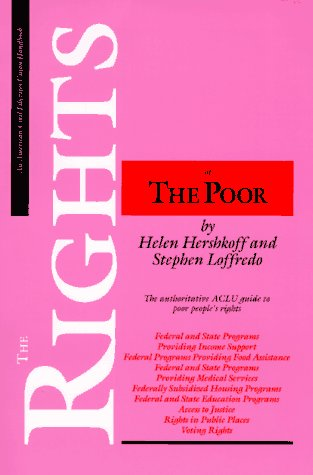 9780809321179: The Rights of the Poor: The Authoritative ACLU Guide to Poor People's Rights (ACLU Handbook)