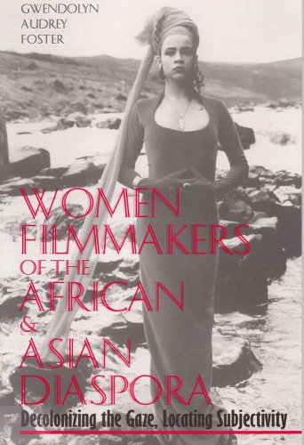 9780809321209: Women Filmmakers of the African and Asian Diaspora: Decolonizing the Gaze, Locating Subjectivity