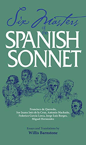 Six Masters of the Spanish Sonnet: Francisco: Willis Barnstone