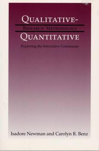 9780809321506: Qualitative-Quantitative Research Methodology: Exploring the Interactive Continuum