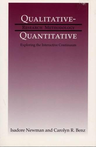 9780809321506: Qualitative-Quantitative Research Methodology: Exploring the Interactive Continuum