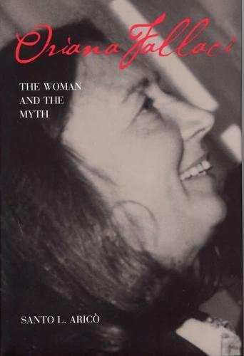 9780809321537: Oriana Fallaci: The Woman and the Myth