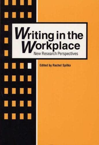 9780809321858: Writing in the Workplace: New Research Perspectives