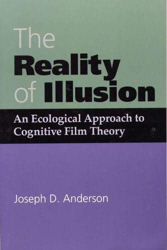 9780809321964: Reality of Illusion, an Ecological Approach to Cognitive Film Theory: An Ecological Approach to Cognitive Film Theory