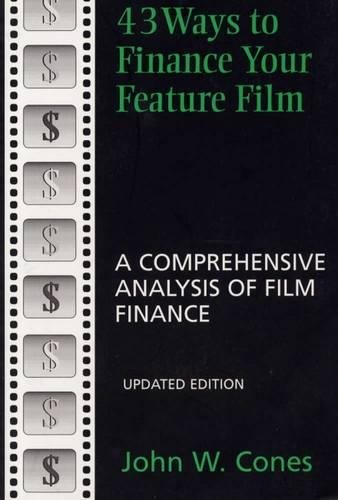 9780809322022: 43 Ways to Finance Your Feature Film: A Comprehensive Analysis of Film Finance